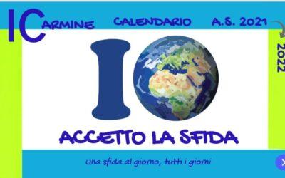 """Calendario Scolastico Digitale 2021/2022 """"IO ACCETTO LA SFIDA – Una sfida al giorno, tutti i giorni"""""""